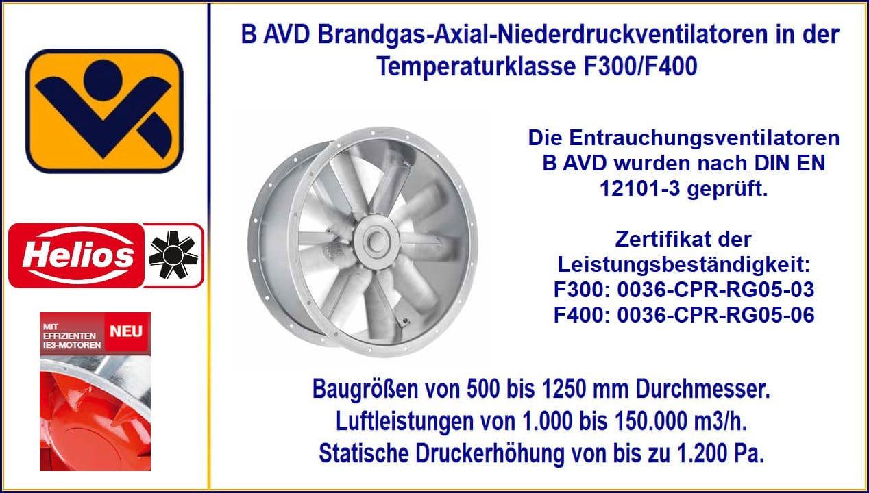 Brandgasventilatoren, Brandgasventilator, TGA_Helios, Ventilatotren, B AVD, BAVD, Temperaturklassen F300 und F400, 120 minunten, technische Gebäudeausrüstung, Feuerwiderstandsklasse, Temperaturklasse, Brandgasventilatoren F-300 und F-400, TGA - Technische Gebäudeausrüstung, Helios Ventilatoren GmbH, Helios Select, FSB Brandgasventilator mit Doppelfunktion, Absaugventilator, Axiale Brandgasventilatoren, Axialer Brandgasventilator, Berlin, Brandenburg, Entrauchung, EI3 Motor, zweistufiger Motor auch für Dauerbetrieb.